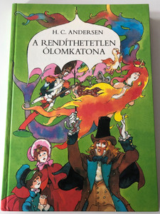 A rendíthetetlen ólomkatona by Hans Christian Andersen / Illustrations - Szecskó Tamás rajzaival / Hungarian edition of Der standhafte Zinnsoldat / Móra könyvkiadó 1967 / Hardcover / Translated by Rab Zsuzsa (963115260X)