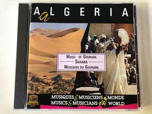 Algeria - Sahara: Music Of Gourara / Musics & Musicians of the World / Auvidis Audio CD 1991 Stereo / D 8037