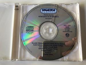 Török Sandor - Kököjszi és Bobojsza / Hungaroton Classic 2x Audio CD 1999 Stereo / HCD 14051-52