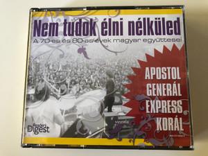 Nem Tudok Élni Nélküled / A 70-es es 80-as evek magyar egyuttesei / Apostol, General, Express, Koral / Reader's Digest Hungary 4x Audio CD 2010 / RM-CD10052-1-4