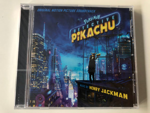 Pokémon: Detective Pikachu (Original Motion Picture Soundtrack) / Music by Henry Jackman ‎/ Sony Classical ‎Audio CD 2019 / 19075943872