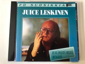 20 Suosikkia / Juice Leskinen – Ei Elämästä Selviä Hengissä / Fazer Records Audio CD 1995 / 0630-10817-2
