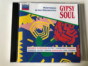 Mantovani And His Orchestra – Gypsy Soul / Golden Earrings, Gypsy Carnival, Czardas, Carmen: Gypsy Dance, Zapateado and others / London Records Audio CD Stereo / 820 356-2