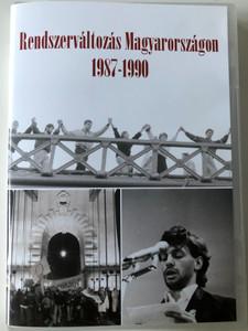 Rendszerváltozás Magyarországon 1987 - 1990 / DVD ROM / Documentary about Regime Change in Hungary 1987-1990 / Producers: Majtényi György, Mikó Zsuzsanna, Szabó Csaba (9789636312084)
