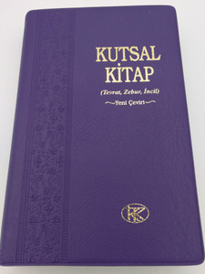 Kutsal Kitap - Turkish language Bible / (Tevrat, Zebur, Incil) / Purple Vinyl Bound by Turkish Bible Society 2009 / Kitabi Mukaddes Sirketi (9789754620702)