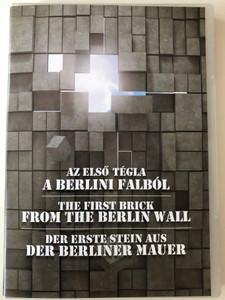 The First brick from the Berlin Wall DVD Az első tégla a Berlini falból / Documentary about the fall of Communism in Germany / Der erste stein aus der berliner mauer (BerlinWallDVD)