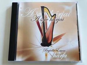 A sziv hurjai - Bajtala Emese, harfa / Kozari Andras Audio CD 2005 / EACD200502