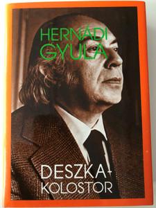 Deszka-Kolostor by Hernádi Gyula / Magvető könyvkiadó 1959 / Hardcover / Hernádi Gyula művei / Hungarian modern literature (9631406393)
