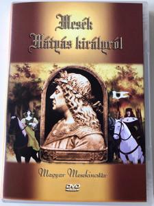 Mesék Mátyás királyról 1981 DVD Folk Tales about King Mathias / Directed by Ujváry László / 13 Episodes / Hungarian / HUNGARIAN ONLY Audio / Magyar Mesekincstár (5999542180019)