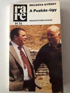 A Puskás-ügy by Moldova György / Magvető könyvkiadó 1984 / Rakéta regénytár / Paperback (9631402851)