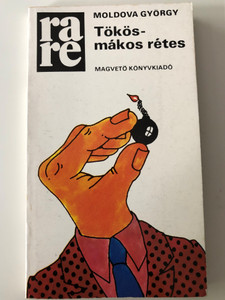 Tökös-mákos rétes by Moldova György / Magvető könyvkiadó / Rakéta regénytár / Paperback (9632717961)