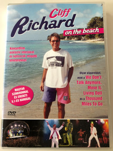 Cliff Richard on the Beach DVD 2004 Koncert film / We Don't talk anymore, Move it, Living doll / Europa Records Kft. (5990502068316)