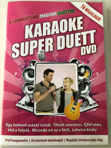 Karaoke Super Duett DVD A legnagyobb magyar duettek / 16 megasláger / Egy bolond százat csinál, Tiltott szerelem, Éjfél után / 16 hungarian duett hits (5999883602317)