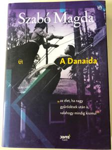 A Danaida by Szabó Magda / Hungarian novel / Jaffa Kiadó 2018 / Hardcover (9786155715020)