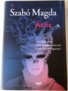 """Az őz by Szabó Magda / The deer - Hungarian Novel / Jaffa Kiadó 2016 / Hardcover / """"Az én valódi arcom sokkal szörnyűbb, mint akit festeni szoktam magamnak"""" (9786155609534)"""