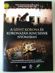 A Szent Korona és koronázási kincseink nyomában DVD ROM The Hungarian Holy Crown and coronation jewelry / Directed by Bárány Krisztián, Bárány Dániel / Expert: Dr. Pálffy Géza (SzentKoronaDVDROM)