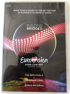 Eurovision Song Contest Vienna 3 DVD 2015 Building Bridges / The Semi-Finals - The Grand Final & Bonus Material / More than 8 hours of the 60th edition of Europe's Favorite TV Show / 3 discs (602547288103)