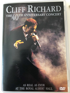 Cliff Richard DVD 1999 The 40th Anniversary Concert / As Real as Ever at the Roayl Albert Hall / Do you wanna dance, All that Matters, Miss You Nights, Nessun Dorma / Balladeer (5014138069698)