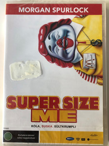 Super Size Me DVD 2004 Kóla, Suska Sültkrumpli / Directed by Morgan Spurlock / American Documentary about fast food (5998133157539)