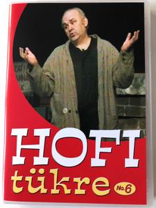 Hofi tükre No. 6 DVD 2007 / Directed by Horváth Ádám, Bednai Nándor, M. Lukács Ágnes, Balázs András / Gondolj apádra, Ki fog gólt lőni? Élelem bére, Bicska Maxi / Hungaroton DVD 71239 (5991817123950)
