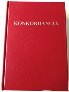 Hungarian New Testament Concordance / Újszövetségi szövegmutató szótár - Konkordancia by Opálény Mihály - Balázs Károly / Hardcover 2nd edition / Szent Jeromos Bibliatársulat 1999 (9638589078)