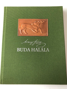 Buda Halála by Arany János / Hasonmás kiadás Keresztury Dezső utószavával / Death of Buda - Hungarian epic poem - Facsimile edition / Helikon kiadó 1988 / HE 208 / Hardcover (9632078551)