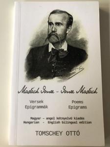 Versek - Epigrammák / Poems & Epigrams by Madách Imre / Hungarian-English bilingual edition by Tomschey Ottó / Underground kiadó 2017 / Paperback (9789631293272)