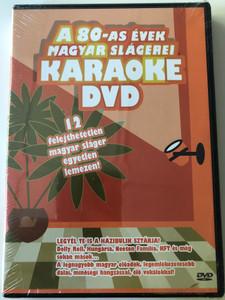 A 80-as évek Magyar slágerei Karaoke DVD Hungarian 80's hits Karaoke / 12 felejthetetlen magyar sláger egyetlen lemezen / Dolly Roll, Hungária, Neoton Família / CLS Records, BHB Music (5999543394866)
