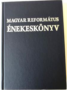 Magyar Református énekeskönyv / Hungarian Reformed Hymnal book / Magyar Református egyházak Tanácskozó Zsinata 2000 / Hardcover (9632046129)