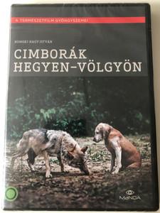 Cimborák hegyen-völgyön 1960 DVD Directed by Homoki-Nagy István / Magyar természetfilm / Hungarian nature documentary / Narrated by Sinkovits Imre (5999884681694)