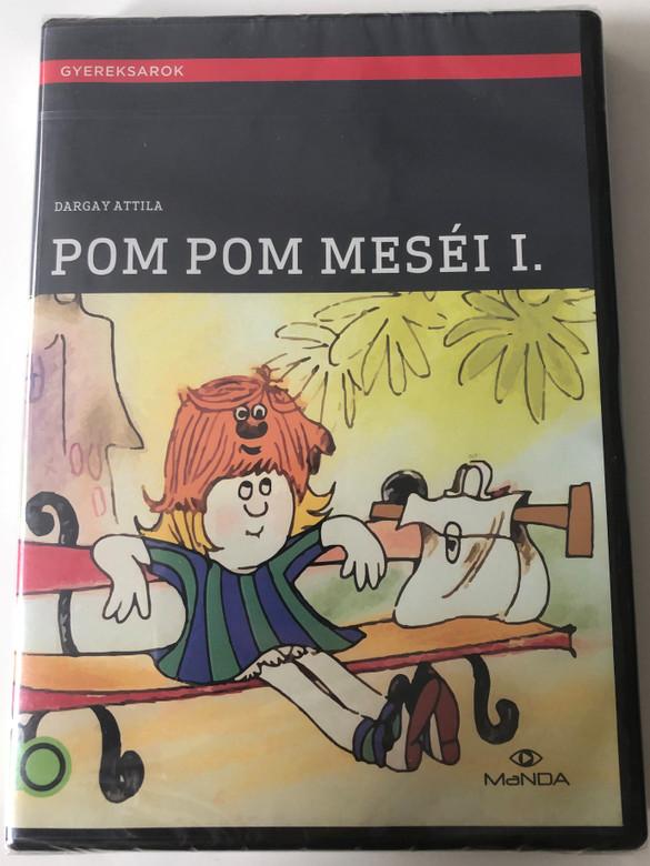 Pom Pom meséi 1. DVD 1979 Pom Pom's Stories 1 / Directed by Dargay Attila / Written by Csukás István / Hungarian Voices: Petrik József, Kútvölgyi Erzsébet, Kovács Klára, Körmendi János, Csákányi László / Hungarian Animated series (5999884681595)