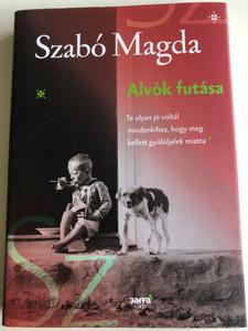 Alvók futása by Szabó Magda / Jaffa kiadó 2017 / Hardcover / Running sleepers - Hungarian novel (9786155715082)