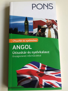 Angol Útiszótár és nyelvkalauz Országismereti információkkal by Rupert Livesey / Hungarian edition of PONS Reisewörterbuch English / English Travel dictionary for Hungarians / Raabe Klett Kft 2016 / 3rd edition / Paperback (9786155127908)