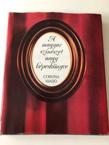 A magyar színészet nagy képeskönyve - The Great Picture book of Hungarian Acting / Authors: Székely György, Cenner Mihály, Szilágyi István / 2nd edition, Hardcover (9631321835)