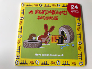 A kisvakond Dolgozik - 24 mágnes-figurával / Móra könyvkiadó 2012 / Hardcover / Krtek - Little Mole is working - 24 fridge magnets included (9789631192414)