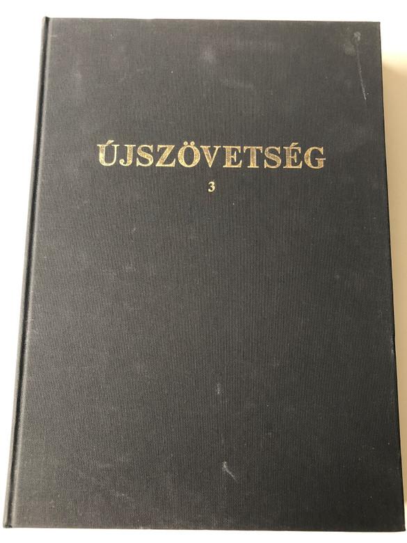 Újszövetség 3 / Super Large Print Hungarian New Testament vol. 3 Acts, Romans, I & II Corinthians / Kálvin kiadó 1999 / Magyar Bibliatársulat / Hardcover / Csökkentlátoknak Újszövetség Magyar nyelven (9633007488)