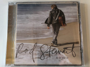 Rod Stewart – Time / Capitol Records Audio CD 2013 / 05099993478922
