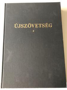 Újszövetség 4 / Super Large Print Hungarian New Testament vol. 4 Galatians - Revelation / Kálvin kiadó 1999 / Magyar Bibliatársulat / Hardcover / Csökkentlátoknak Újszövetség Magyar nyelven (9633007496)