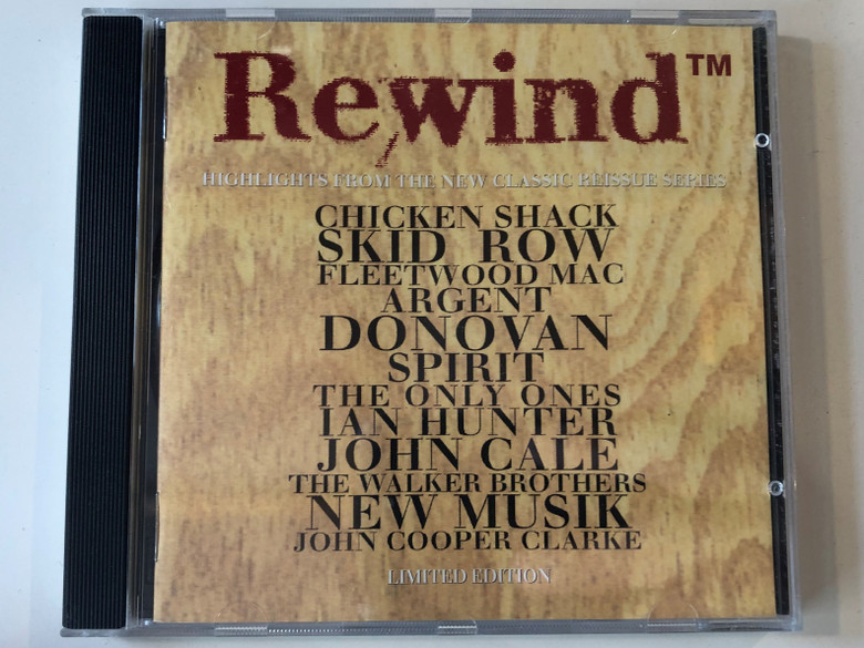 Rewind™ / Highlights From The New Classic Reissue Series / Chicken Shack, Skid Row, Fleetwood Mac, Argent, Donovan, Spirit, The Only Ones, Ian Hunter, John Cale, The Walker Brothers, New Musik / Columbia Audio CD 1994 / 477453 2
