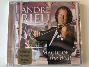 André Rieu ‎– Magic Of The Walz / The Ultimate Waltz Album From The King Of The Waltz! / Features the brand new Windsor Waltz written by André Rieu for the 90th Birthday of Queen Elizabeth II / Polydor ‎Audio CD 2016 / 4783783