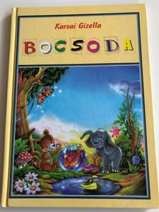 Bocsoda by Karsai Gizella / Tóth Könyvkereskedés és kiadó Kft. 1998 / Hardcover / Hungarian Children's song book (963916125X)