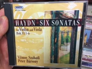Haydn – Six Sonatas For Violin And Viola Hob. VI:1-6 / Vilmos Szabadi, Péter Bársony / Hungaroton Classic Audio CD 2005 Stereo / HCD 32361