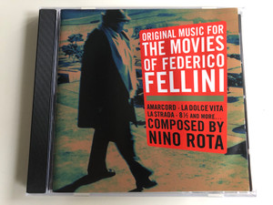 Original Music For The Movies Of Federico Fellini / Amarcord, La Dolce Vita, La Strada, 8 1/2 and many more... / Composed by Nino Rota / ITM Records Audio CD / ITM 14108