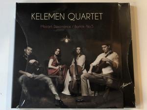Kelemen Quartet - Mozart: Dissonance/Bartok: No. 5 / Hunnia Records & Film Production Audio CD 2012 / 5999883042762