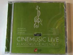 Cinemusic Live - Klasszikus Filmzenek 2. / Budafoki Dohnanyi Zenekar - Vezenyel Hollerung Gabor / Universal Music Kft. Audio CD 2019 / 7726946