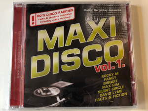 Gabor Hargittay presents Maxi Disco Vol. 1. / Rocky M, Fancy, Bisquit, Max Him, Silent Circle, David Lyme, Facts & Fiction... / 80's Disco Rarities radio & clubhits collection incl. extra versions / Hargent Media Audio CD / CD HGPOL 780