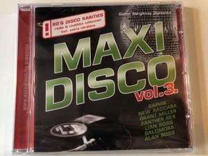 Gabor Hargittay presents Maxi Disco Vol. 3. / Saphir, New Baccara, Grant Miller, Panther Rex, Lian Ross, Baltimora, Alan Ross... / 80's Disco Rarities radio & clubhits collection incl. extra versions / Hargent Media Audio CD 2010 / CD HGPOL 782