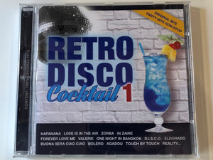 Retro Disco Cocktail 1 / Hafanana, Love Is In The Air, Zorba, In Zaire, Forever Love Me, Valerie, One Night In Bangkok, D.I.S.C.O., Eldorado, Buona Sera Ciao Ciao, Bolero, Agadou, Touch By Touch, Reality... / Hargent Media Audio CD / CD 0601