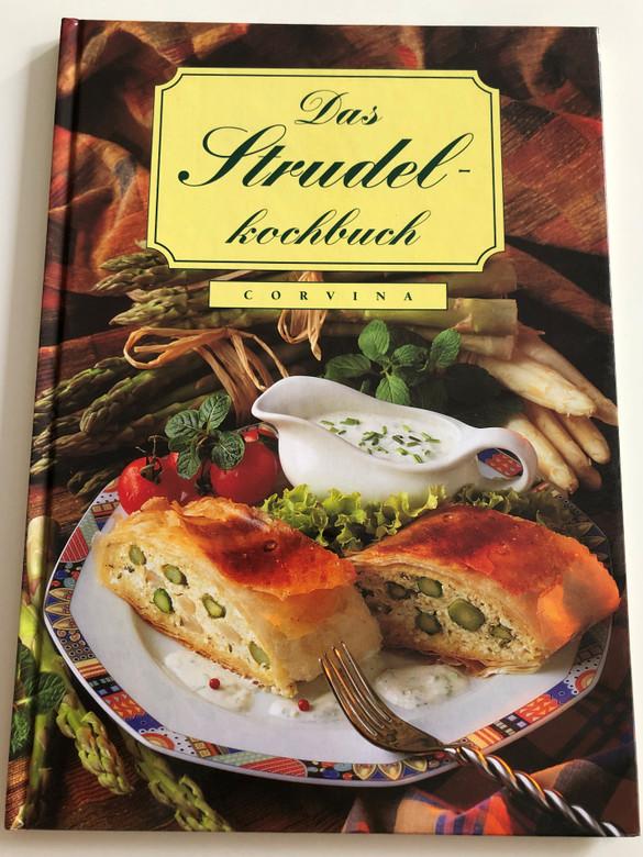 Das Strudelkochbuch / German language cookbook - the Strudel / Corvina Verlag 2003 / Hardcover (9631352773)