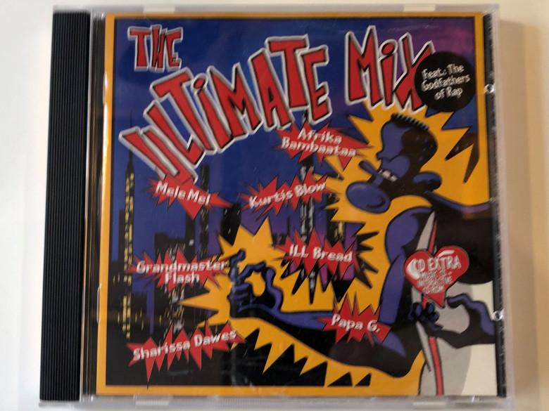 The Ultimate Mix / Feat.: The Godfathers of Rap / Afrika Bambaataa, Kurtis Blow, Mele Mel, Grandmaster Flash, ILL Bread , Sharissa Dawes, Papa G. / IDE Audio CD 1996 / 0088322IDE